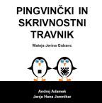 Tipna slikanica: Pingvinčki in skrivnostni travnik, Mateja Jerina Gubanc